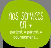 Nos services en +